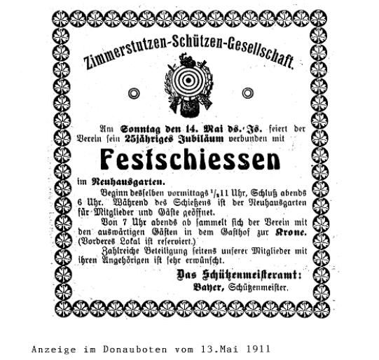 Anzeige des Donauboten am 13. Mai 1911 über ein Festschießen zum 25-jährigen Jubiläum der Zimmerstutzen-Schützen-Gesellschaft.